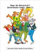 Knagerknul - Naar de dierentuin! (lerenlezen-reeks, deel 1)