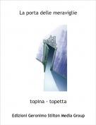 topina - topetta - La porta delle meraviglie