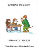 GERONIMO J.r.STILTON - GERONIMO INSEGNANTE