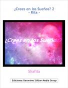 Shafita - ¿Crees en los Sueños? 2- Rita -