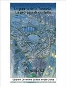 john stilton03 - La guerra della fantasia-La profezia di cristallo