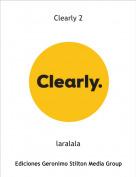 laralala - Clearly 2