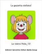 La vostra Viola_13! - La gazzetta stellata!