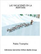 Pablo Trampita - LAS VACACIONES EN LA MONTAÑA
