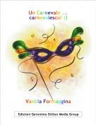 Vanilla Formaggina - Un Carnevale ... carnevalesco! :)