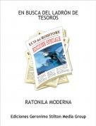 RATONILA MODERNA - EN BUSCA DEL LADRÓN DE TESOROS