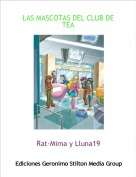 Rat-Mima y Lluna19 - LAS MASCOTAS DEL CLUB DE TEA