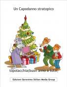 topolacchia(buon anno a tutti) - Un Capodanno stratopico