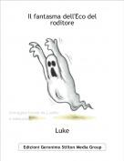 Luke - Il fantasma dell'Eco del roditore
