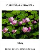 Silvia - E' ARRIVATA LA PRIMAVERA