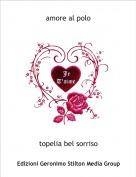 topelia bel sorriso - amore al polo