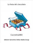 Cucciolina2003 - La festa del cioccolato