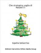 topelia belsorriso - Che stratopica voglia diNatale!!!!
