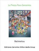 Ratimeitxu - La Fiesta Para Geronimo