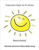 Ratoncitalista - Cosas para hacer en el verano