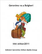 titti stilton2011 - Geronimo va a Bolgheri