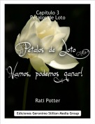Rati Potter - Capitulo 3 Pétalos de Loto