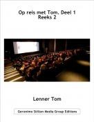Lenner Tom - Op reis met Tom. Deel 1 Reeks 2