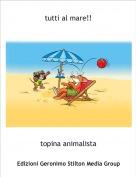 topina animalista - tutti al mare!!