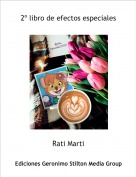 Rati Marti - 2º libro de efectos especiales