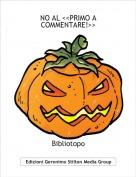 Bibliotopo - NO AL <<PRIMO A COMMENTARE!>>