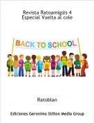 Ratoblan - Revista Ratoamig@s 4 Especial Vuelta al cole