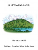 Heroman20200 - LA ÚLTIMA CIVILIZACIÓN