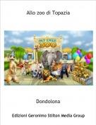 Dondolona - Allo zoo di Topazia