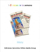 Nikety - 1-El raton de la semana