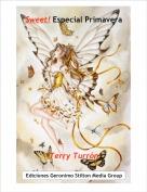 Terry Turrón - Sweet! Especial Primavera