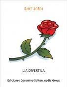 LIA DIVERTILA - SANT JORDI