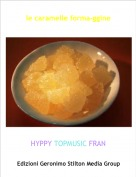 HYPPY TOPMUSIC FRAN - le caramelle forma-ggine