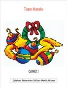 GINE!! - Topo Natale