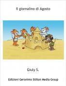 Giuly S. - Il giornalino di Agosto