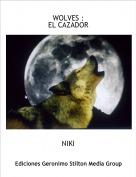 NIKI - WOLVES :EL CAZADOR