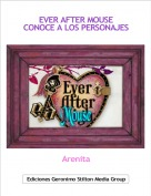 Arenita - EVER AFTER MOUSECONOCE A LOS PERSONAJES