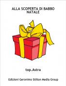 top.Astra - ALLA SCOPERTA DI BABBO NATALE