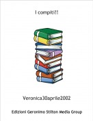 Veronica30aprile2002 - I compiti!!