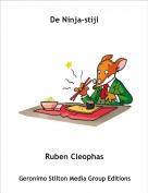 Ruben Cleophas - De Ninja-stijl