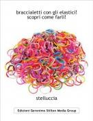 stelluccia - braccialetti con gli elastici!scopri come farli!