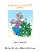 gaiasimpatica - il giornalino ottobre 2012 gossip!