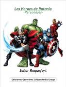 Señor Roquefort - Los Heroes de Ratonia-Personajes-