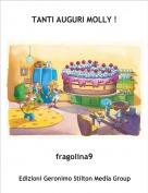 fragolina9 - TANTI AUGURI MOLLY !