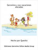 Hecho por Quesito - Geronimo y sus vacaciones alocadas