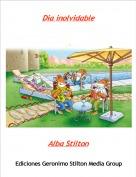 Alba Stilton - Dia inolvidable