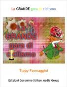 Tippy Formaggini - La GRANDE gara di ciclismo