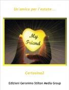 Certosina2 - Un'amica per l'estate...