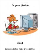 maud - De game (deel 6)