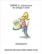 rakukipuchi - SOPHIE G. aniversariode amigas 5 años