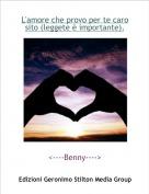 <----Benny----> - L'amore che provo per te caro sito (leggete è importante).
